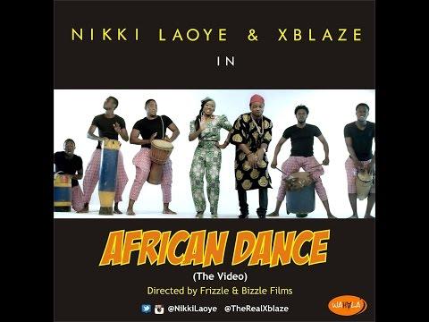 Nikki Laoye & XBlaze – African Dance