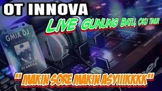 """"""" Makin Sore Makin asyikkk """" OT INNOVA LIVE GUNUNG BATU OKU TIMUR, by Bukotik studio 081224434720"""
