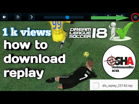 How to download Dream League Soccer 2018 save in replay watch this video