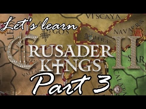 De Jure Claims, Let's Learn Crusader Kings II: Part 3