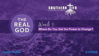 STCOC Sunday May 3rd. 2020: The Real God
