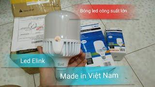 Mở hộp bóng đèn led Elink 30w và 15w mua trên sendo.vn - HOANGAN-YOUTUBE
