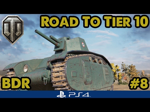 BDR (Tier 5) - Road to Tier Ten - French Heavies (WoT PS4) #8