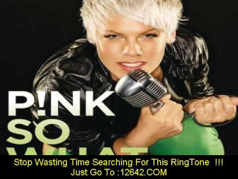 2009 NEW  MUSIC  So What  - Lyrics Included - ringtone download - MP3- song