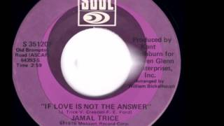 Jamal Trice - If Love Is Not The Answer