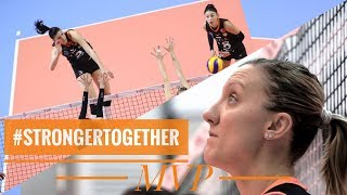 Kim Yeon Koung, Jordan Larson, and Tijana Boskovic   BEST TEAM   Stronger Together