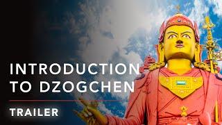 Introduction to Dzogchen (Wisdom Academy)