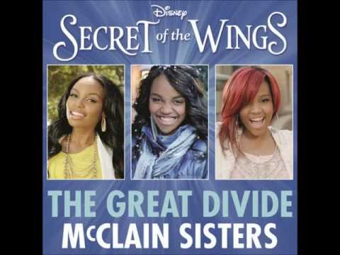 The Great Divide (From ''Secret of the Wings'') - McClain Sisters