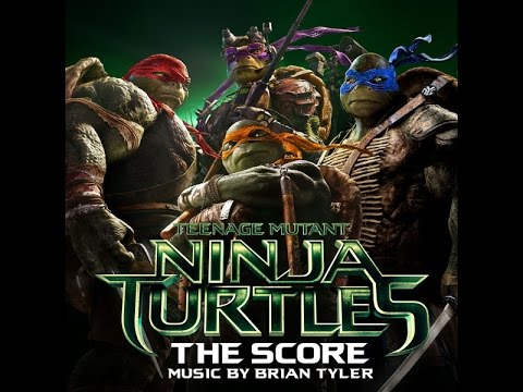 Brian Tyler - Teenage Mutant Ninja Turtles - Full Official Soundtrack [HD]