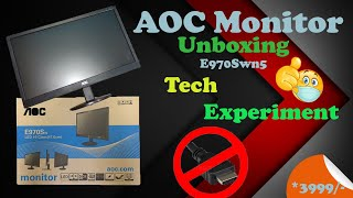 AOC E970sw 18 5 inch Monitor unboxing Tech Experiment