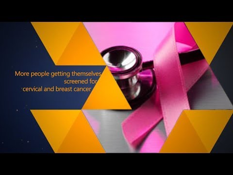 More people getting themselves screened for cervical and breast cancer