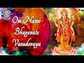 Om Namo Bhagavate Vasudevaya 108 Times | Popular Peaceful Meditation Chant | Krishna Dhun Mantra