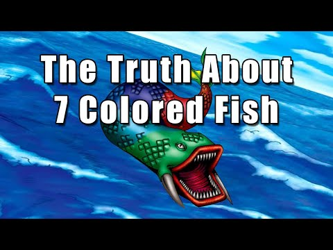 The Truth About 7 Colored Fish | Yu-Gi-Oh!