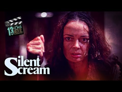 13 O'Clock Movie Retrospective: Silent Scream
