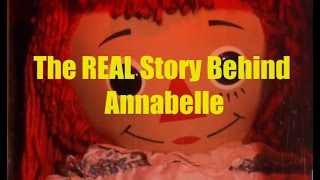 True Story Behind Annabelle the Doll, Real Life Haunted Dolls