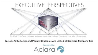 Customer and People Strategies Are Linked at Southern Company Gas