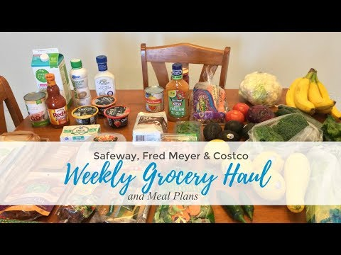 healthy-grocery-haul-&-meal-plans- -fred-meyer,-costco,-safeway