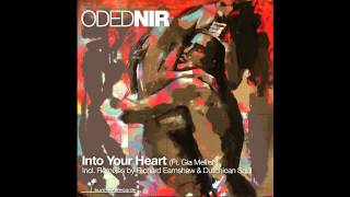 Oded Nir - Into Your Heart ft. Gia Mellish (Richard Earnshaw Boogie Vocal Mix)