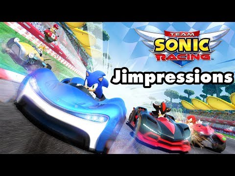 Team Sonic Racing - Team Sonic Basically Acceptable (Jimpressions)