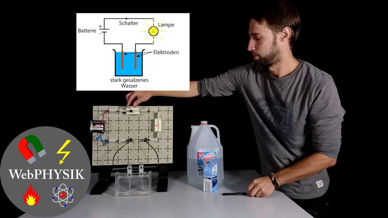 Wann Leitet Wasser Elektrischen Strom Youtube