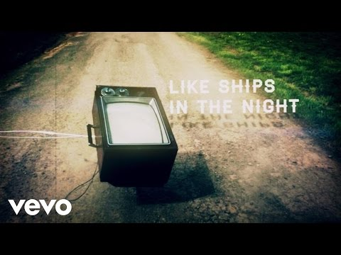 Mat Kearney Ships In The Night Hd Lyrics Doovi