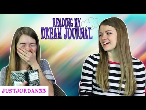 Reading My Dream Journal  (Funny) / JustJordan33