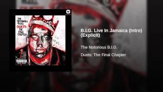 B.I.G. Live In Jamaica (Intro) (Explicit)