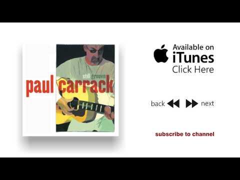 Paul Carrack - It's Growing - Still Groovin'