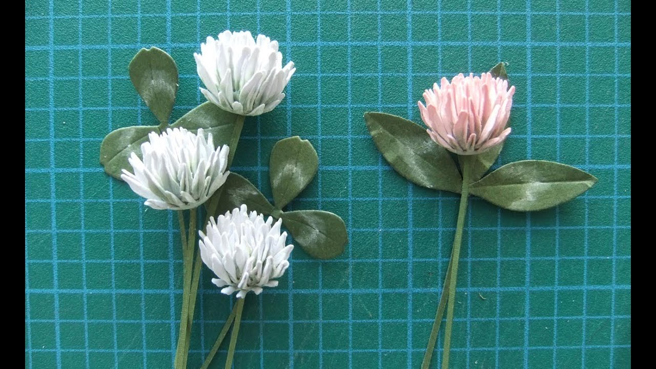 Paper Clover Flower Tutorial Youtube