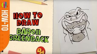 Danger Mouse | How to draw BARON GREENBACK! | CBBC