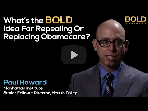 Manhattan Institute's Paul Howard on ACA/Obamacare