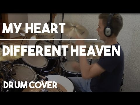 My Heart - Drum Cover - Different Heaven & EH! DE