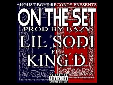 Lil Sodi - On The Set Ft King D (Prod By @EazyThaProducer)