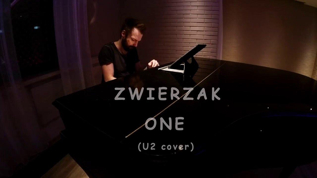 RAFAŁ ZWIERZAK ZIELIŃSKI - ONE (U2 cover)