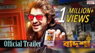Badshah The Don | Official Trailer | Jeet | Nusrat Faria | Shraddha Das | Eskay Movies