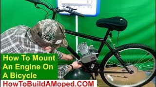 How To Mount Engine On Bike 2 Cycle BikeBerry How To Build a Motorized Bicycle Part 8