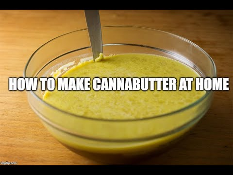 High Activity - How To Make Cannabutter