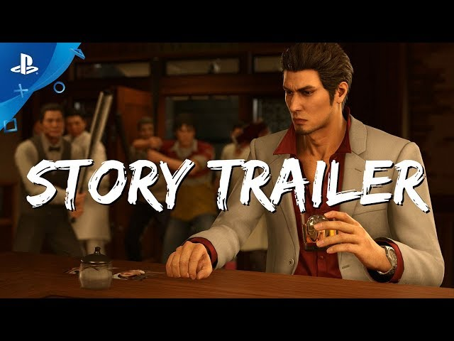 Yakuza Kiwami 2 - Story Trailer | PS4