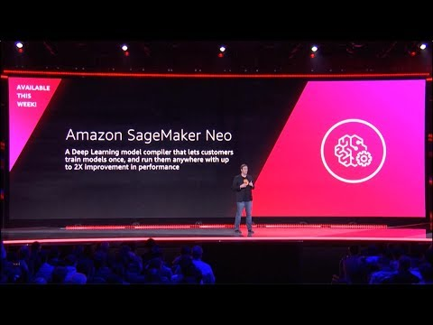 AWS re:Invent 2018 - Announcing Amazon SageMaker Neo