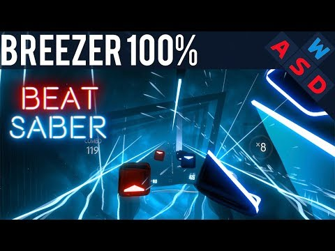 100% Perfect Expert Combo On BREEZER In Beat Saber