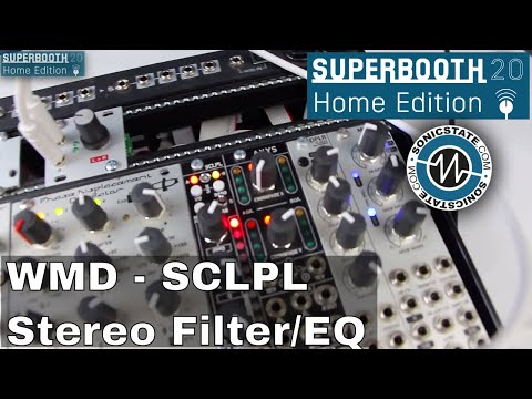Superbooth 20HE: WMD SCLPL - Stereo Morphing Filter/EQ