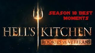 Hell's Kitchen Season 18 best moments part 1