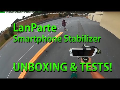 Lanparte Smartphone Gimbal Stabilizer Unboxing & Skateboard Test!