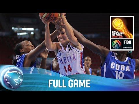 Serbia v Cuba - Full Game - 1/4-Final Qualifiers - 2014 FIBA World Championship for Women