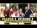 Married at First Sight Season 8 Episode 9 Review & After Show