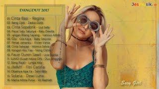 Dangdut Top 2017 (Kompilasi Dangdut Terbaru 2017)