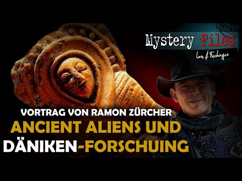 Ancient Aliens und Erich von Däniken-Forschung - Vortrag von Ramon Zürcher 2019