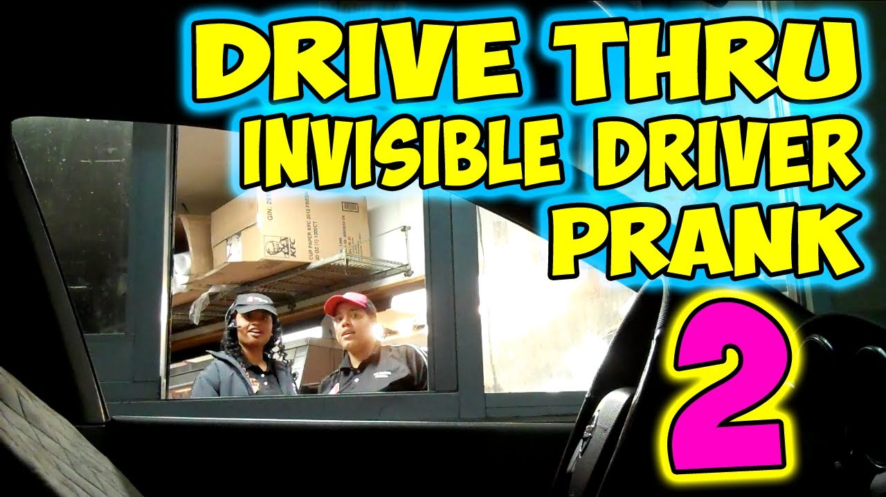 DRIVER FOR DRIVE THRU PRANK INVISIBLE
