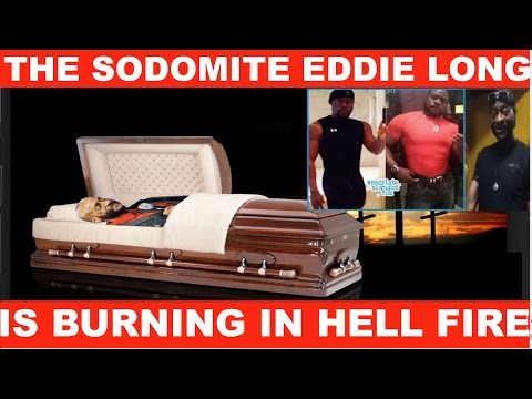 The Pedophile EDDIE LONG is burning in hell! Watch what he said in his FAREWELL SERMON!
