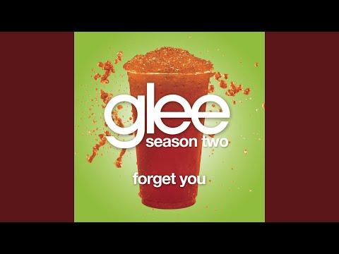 Forget You (Glee Cast Version feat. Gwyneth Paltrow)